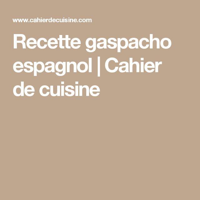 Recette gaspacho espagnol | Cahier de cuisine