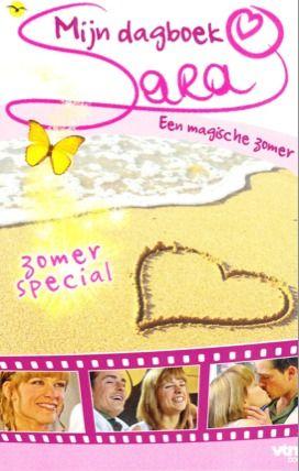Sara:+Mijn+dagboek+-+zomerspecial:+Een+magische+zomer