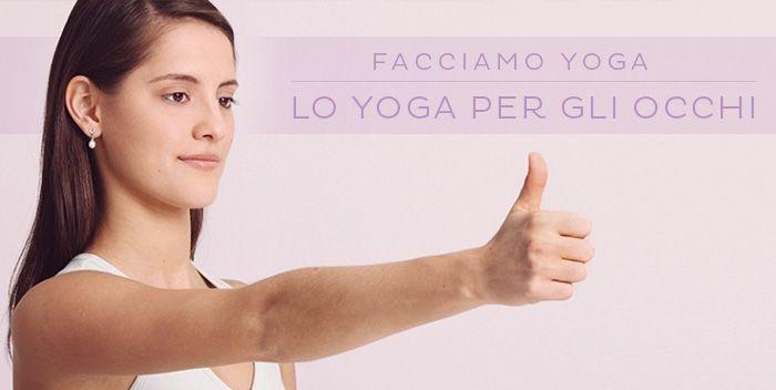 Rilassare gli occhi stanchi o migliorare le capacità di messa a fuoco sono alcuni dei tanti benefici dello yoga per gli occhi. 9 consigli per la tua vista!