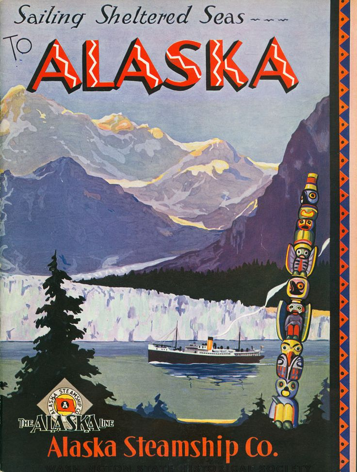 Washington State Historical Society - 1931 photos; Scenic mountain view, steamship and totem pole on front cover.    Creator: Alaska Steamship Company;Alaska Steamship Company