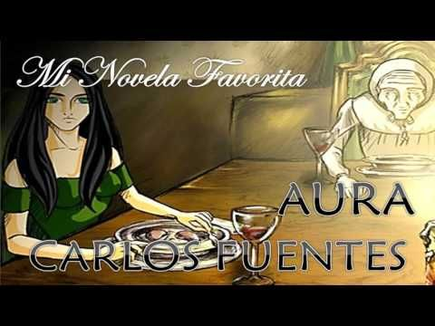 Aura Carlos Fuentes Mi Novela Favorita Audio HD - YouTube