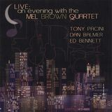 Live: An Evening with the Mel Brown Quartet [CD]