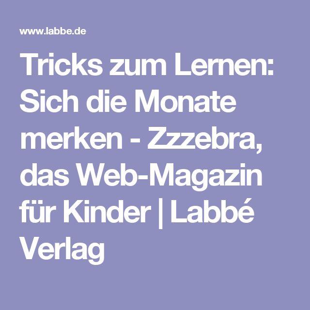 Tricks zum Lernen: Sich die Monate merken - Zzzebra, das Web-Magazin für Kinder   Labbé Verlag