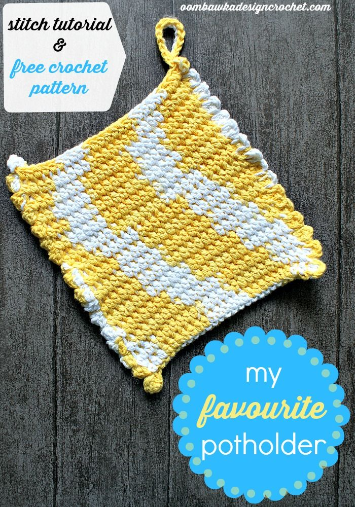 My Favourite Potholder - free crochet pattern worked in one piece without seams - double thick with edging! #freepattern #crochet #diy