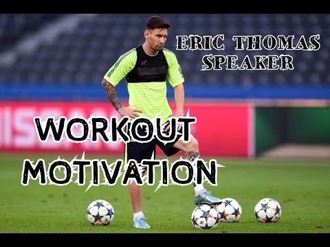 "VIDEO FÚTBOL MOTIVACIÓN ""TRABAJA DURO - WORKOUT"" ERIC THOMAS"