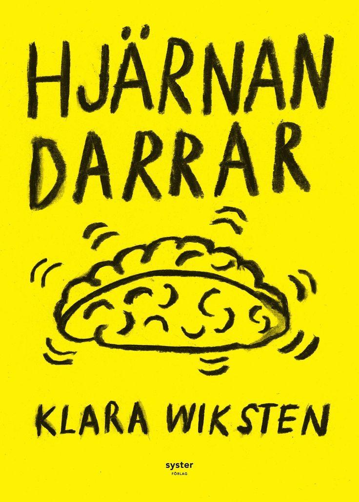 Hjärnan darrar Klara Wiksten