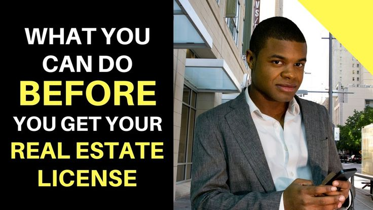 What You Can Do Before You Get Your Real Estate License