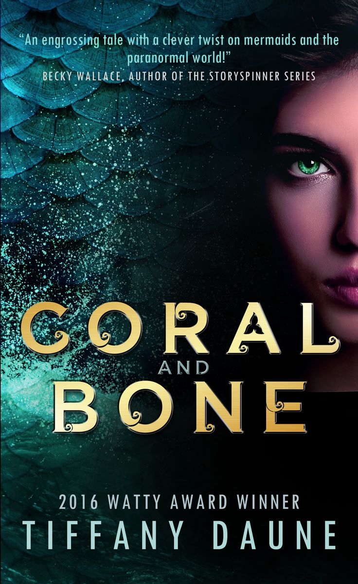 Unleash the magick... Coral and Bone (The Siren Chronicles Book 1)