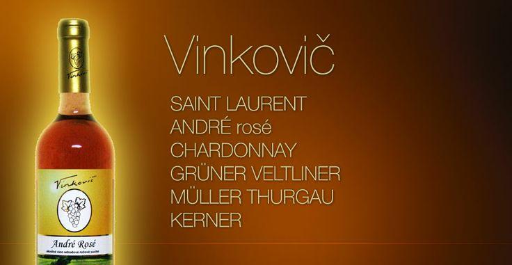 "There comes last week discount ""from sat to sat"", which belongs to Vinkovič. http://www.slovakiawine.eu/en/84_vinkovi%C4%8D"
