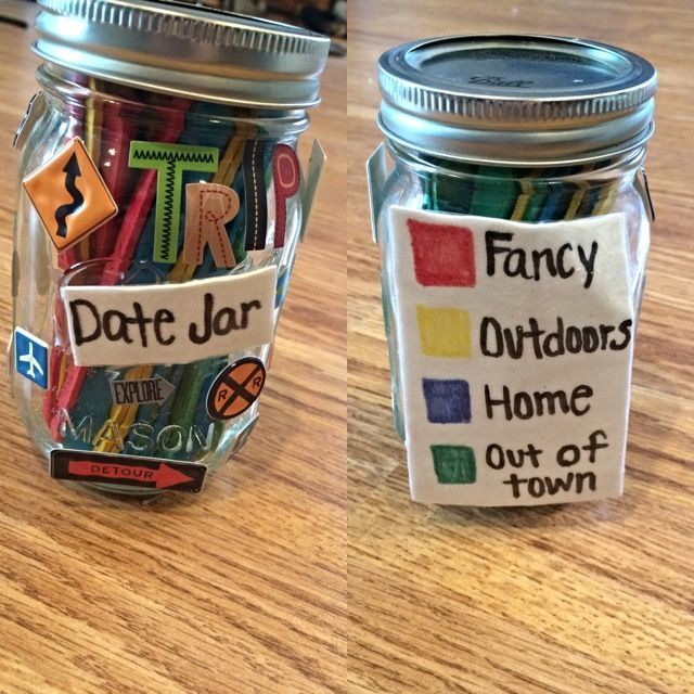 I tried the date jar idea and love it! My supplies were: -Small mason jar -Colored short popsicle sticks -Stickers -Paper -Glue I just thought of different date ideas that would work for us as a couple, and for where we live. I wrote them down on the popsicle sticks and categorized them so it would be easy to choose what date would work best for us at that time. The date jar is an amazing gift idea for boyfriends or girlfriends