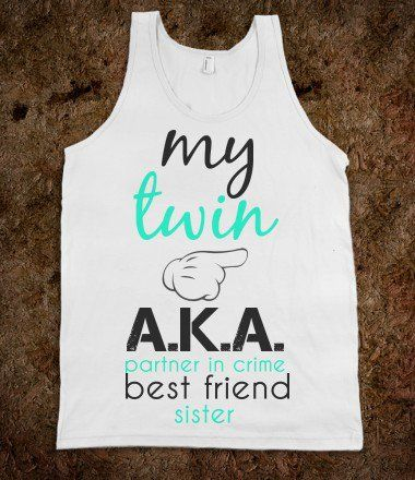 I need tees for my twin and I they're perfection