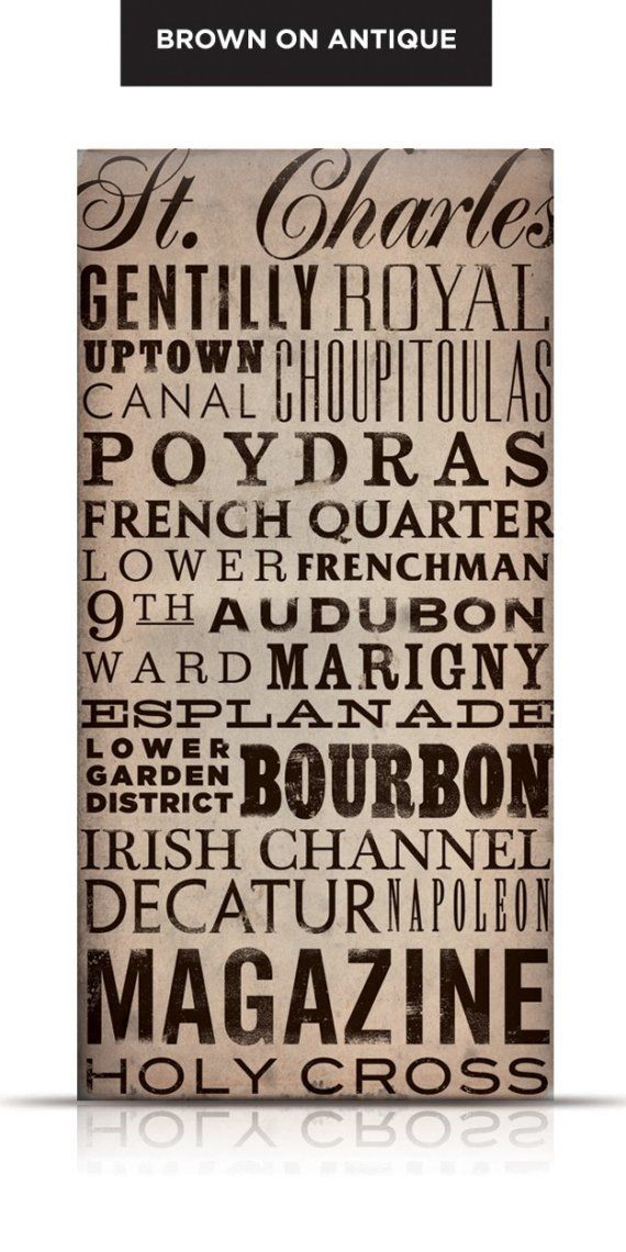 New Orleans streets typography 21 best Coushatta