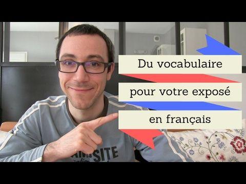 Le vocabulaire pour structurer un exposé en français - Français Authentique