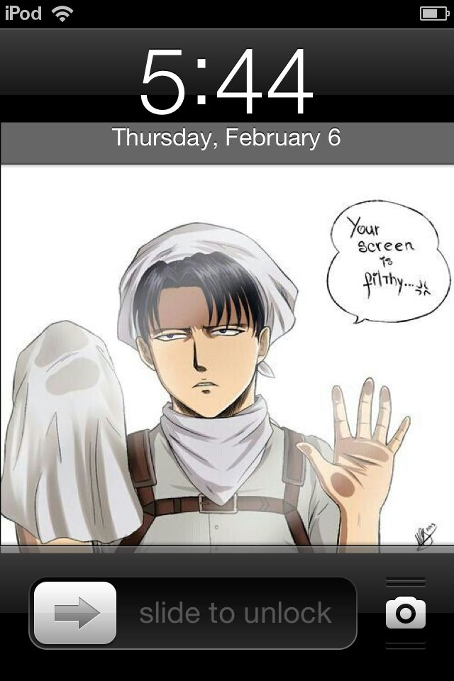 Lol every morning I wake up and if I had a phone with this background of Levi pretty much I think I'll be cleaning the phone until he says it's clean
