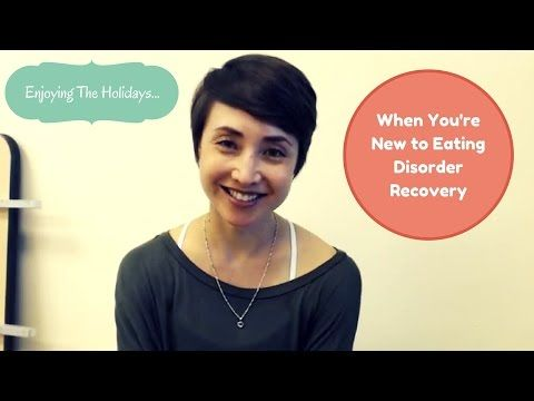 """Video: """"Enjoying the Holidays while in Eating Disorder Recovery"""" 