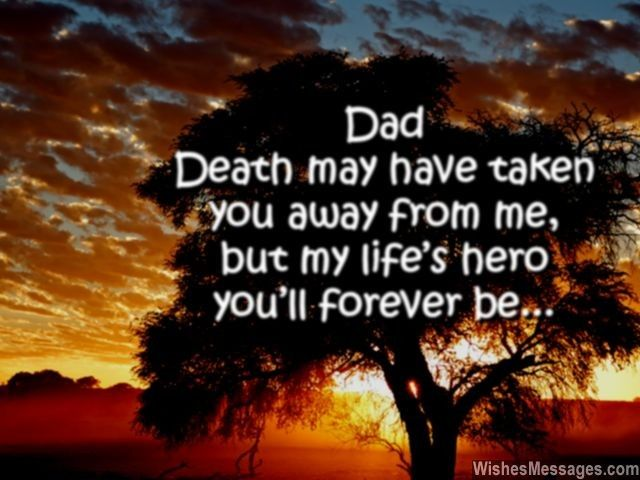 I Miss You Messages for Dad after Death: Quotes to Remember a Father – WishesMessages.com