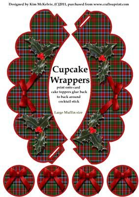 Christmas tartan Cupcake Wrappers on Craftsuprint designed by Kim McKelvie - Two cupcake muffin wrappers to cut and fold. No adhesive required. use the circle toppers back to back around a cocktail stick to create a little cake topper. it makes a lovely little gift or display for your tea party - Now available for download!