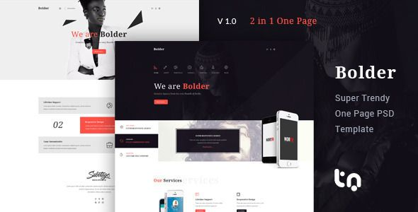 Bolder - Trendy One Page PSD Template . Bolder – is a creative and modern PSD template suitable for  landing page, creative agency, business company, portfolio and many others. This PSD Template has 02 index variation and 02 menu styles. It's designed on bootstrap grid and can be easily converted into responsive HTML and WP. The PSD file