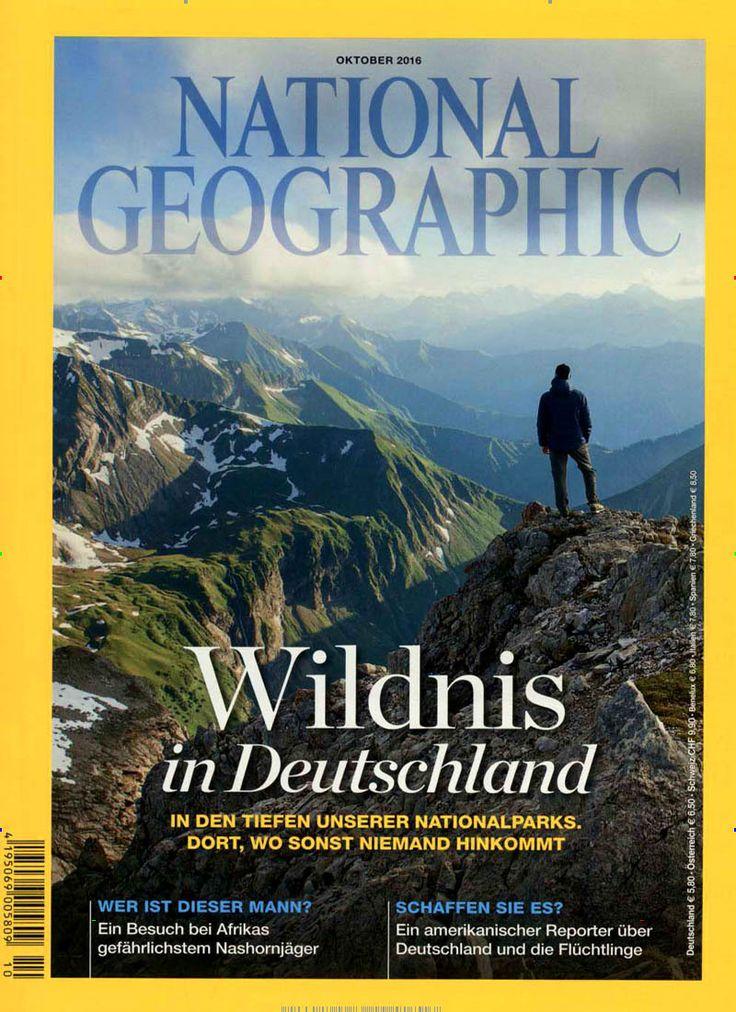Wildnis in Deutschland. Gefunden in: National Geographic Deutschland, Nr. 10/2016