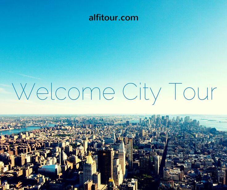 Welcome City Tour - alfitour.com