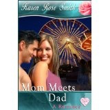 Mom Meets Dad (Kindle Edition)By Karen Rose Smith