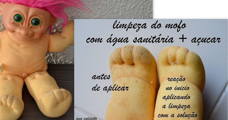 Ana Caldatto  : Dica  da Ana de como remover bolor, mofo e manchas de tinta de Bonecas