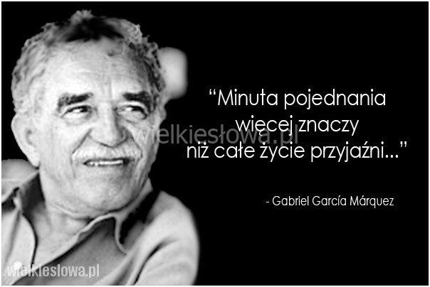 Minuta pojednania więcej znaczy... #Marquez-Gabriel-Garcia,  #Pojednanie, #Przyjaźń