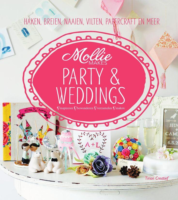 Inkijkexemplaar Mollie Makes Party & weddings  Mollie Makes Party & weddings 9789043916721 Mollie Makes Party & weddings staat boordevol superleuke ideeën voor DIY-feestversiering! Van beschilderde lantaarns voor een zomers tuinfeest, gehaakte bloemen, een 'save the date' slinger van papier en een fotoalbum met vilt en borduursels om herinneringen in te bewaren. In totaal 20 projecten om zelf te maken met diverse technieken en materialen, zoals haken, breien, borduren, papercraft en creaties…