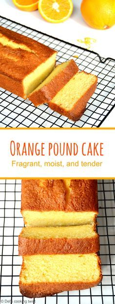 Fragrant, moist, and tender Orange Pound Cake flavored with freshly squeezed orange juice and orange zest. | Del's cooking twist