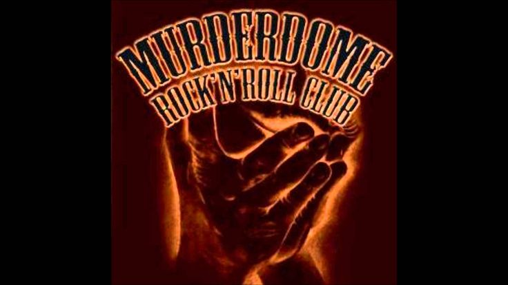 Murderdome Rock 'N' Roll Club - Yours