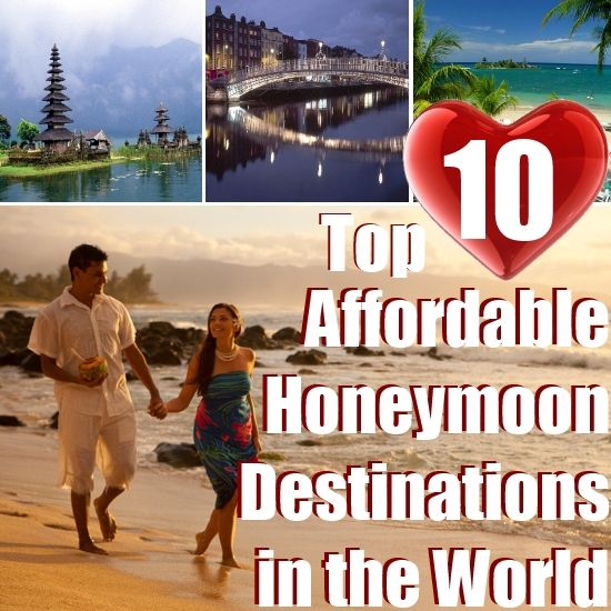 10 best images about honeymoon ideas on pinterest family for Top 10 vacation spots couples