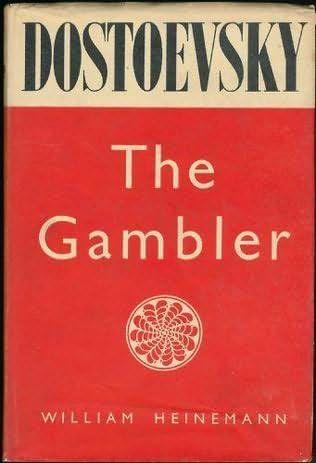 Fyodor Dostoevsky, The Gambler