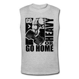 Go heavy or go home. Fitness motivational quotes for athletes. The best funny motivational quotes for gym, sports or workout. $24.69 at www.workoutquotes.net