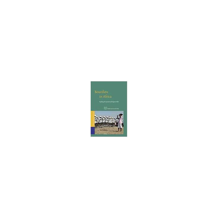 Bourdieu in Africa ( Studies OF Religion IN Africa) (Hardcover)