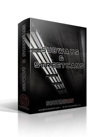 SFX - Subways & Streetcars – Soundiron
