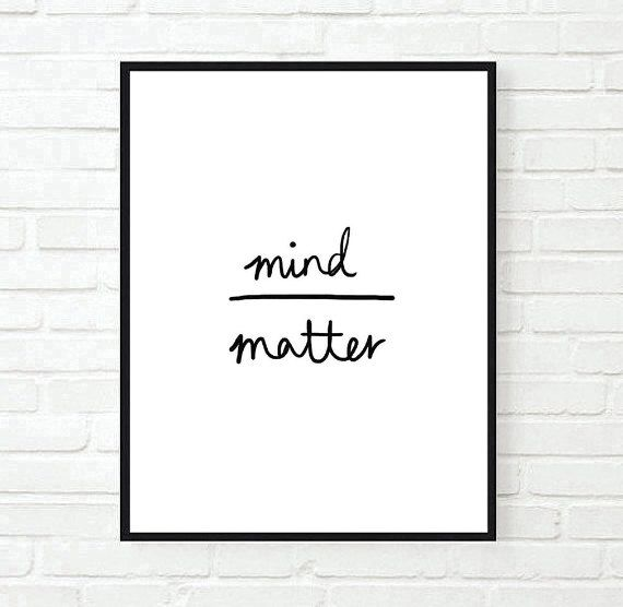 mind over matter art quote Typographic Print Quote by AngiesPrints