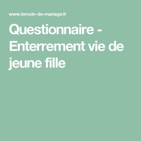Questionnaire - Enterrement vie de jeune fille