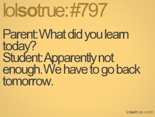 LOLSOTRUE - lolsotrue tumblr (funny,funny quotes,lolsotrue,lol,witty,humor,teenagers,life,relatable,typography)