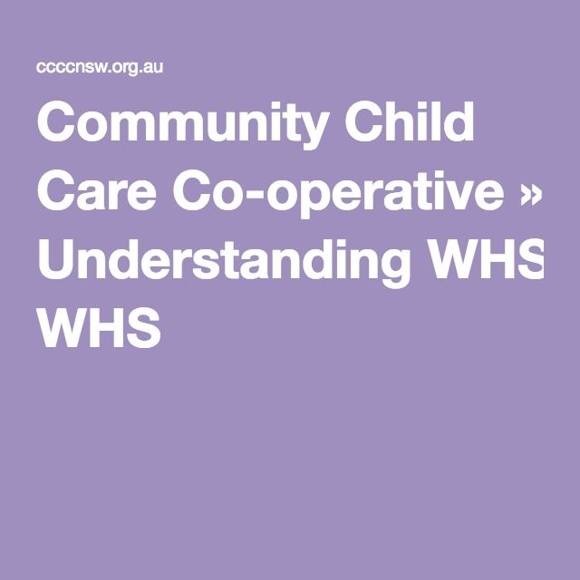 Community Child Care Co-operative » Understanding WHS