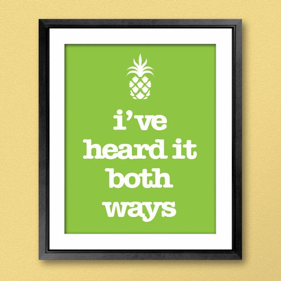 CUSTOM Psych Inspired Pineapple Poster - You choose the quote, color, and size