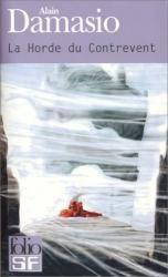 Roman de Science-Fiction Français : La Horde du Contrevent d'Alain Damasio