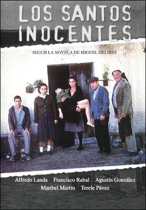 Noche y Día Gran Canaria: Cine - 17/06: 'Los Santos Inocentes' en el Teatro Guiniguada de Las Palmas.
