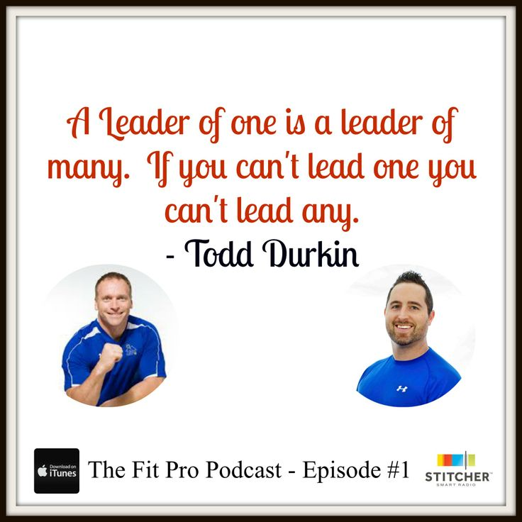 That's why Todd Durkin is one of the leader of the entire fitness industry.