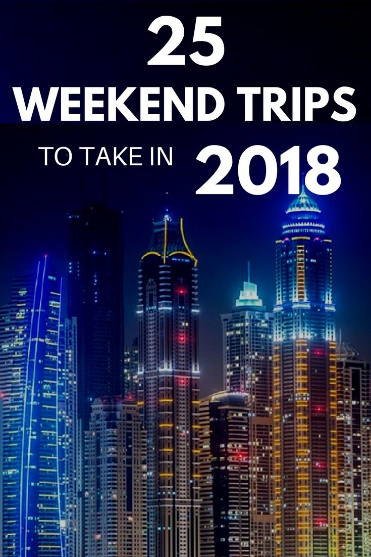 """Tired of """"best of travel in 2018"""" lists that feature places that are impossible to see if you only have a few weeks of vacation? Look no further - we've put together our picks for the 25 top weekend trips to take in 2018, which can be achieved by anyone with a sense of wanderlust and a free weekend. Read on to start planning YOUR 2018 weekend travels! 