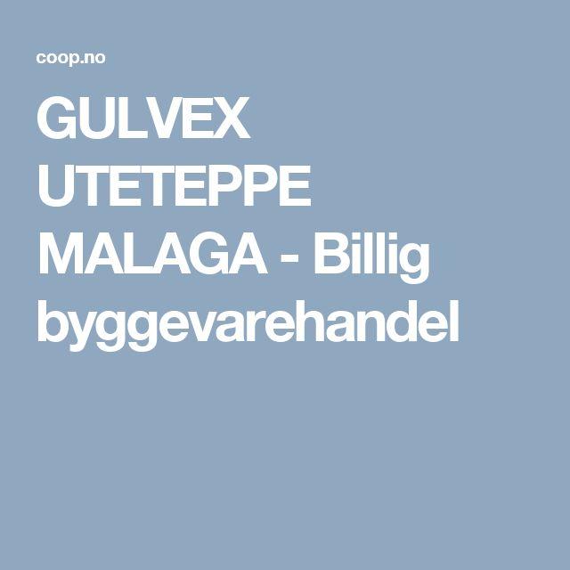 GULVEX UTETEPPE MALAGA - Billig byggevarehandel