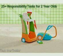 Teach Your Toddler: 25+ Responsibility Tasks (aka chores but I don't like that word) for 2 Year Olds