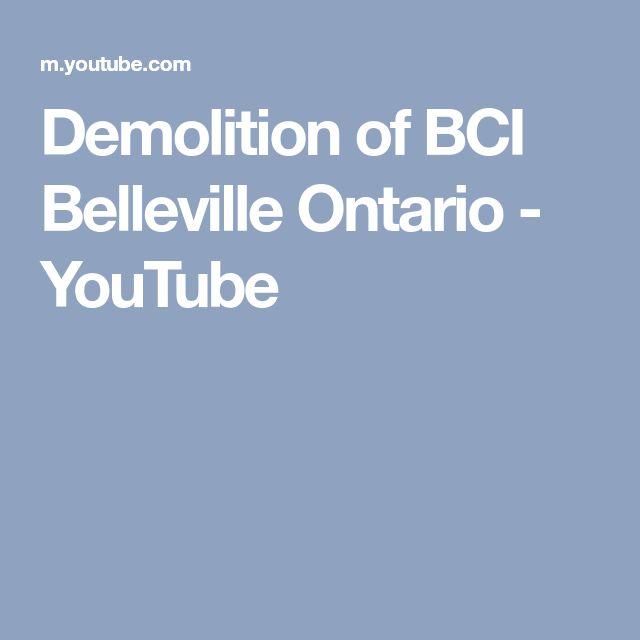 Demolition of BCI Belleville Ontario - YouTube