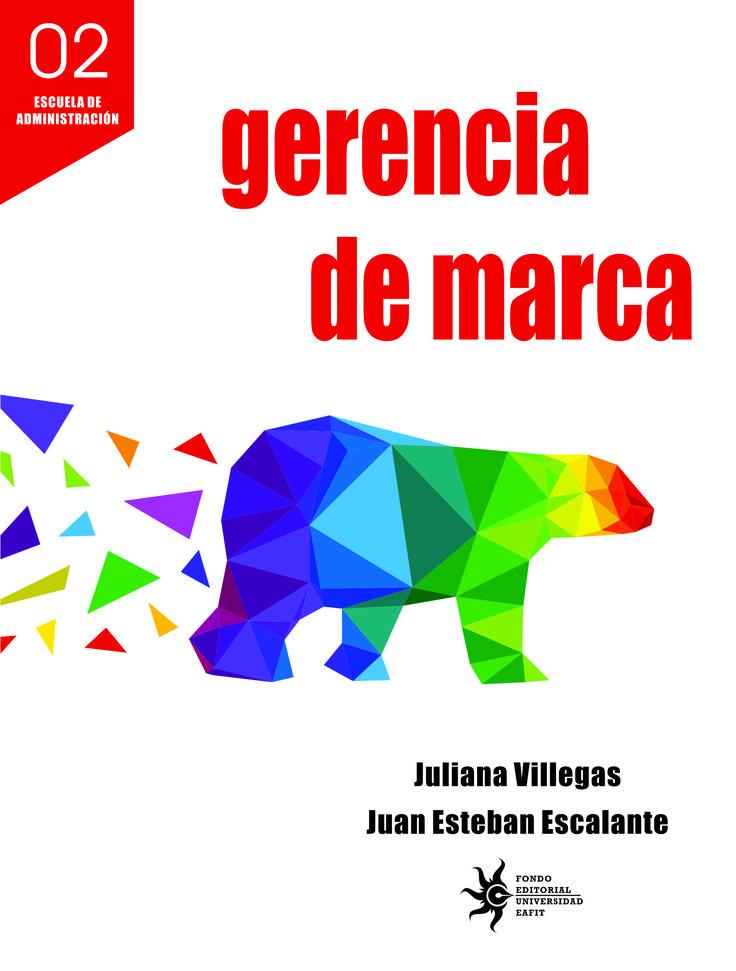 Gerencia de marca #GerenciadeMarca #CuadernosZ #UniversidadEAFIT #Administración #Marca  #Mercadeo #TradeMarketing  #Ventasdeempresas #Economía .