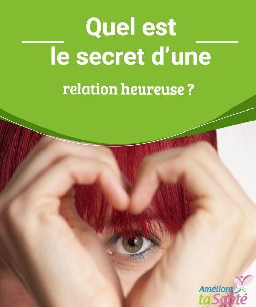 Quel est le secret d'une relation heureuse ?   Comment entretenir une relation heureuse avec l'autre ? Venez découvrir nos conseils pour une vie harmonieuse avec vous-même et les autres !