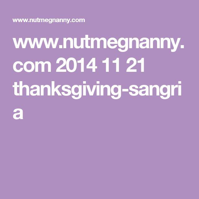 www.nutmegnanny.com 2014 11 21 thanksgiving-sangria